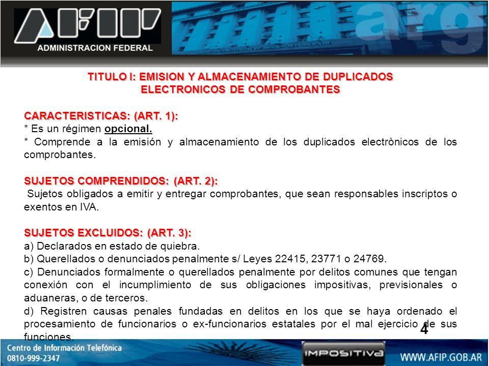 4 TITULO I: EMISION Y ALMACENAMIENTO DE DUPLICADOS