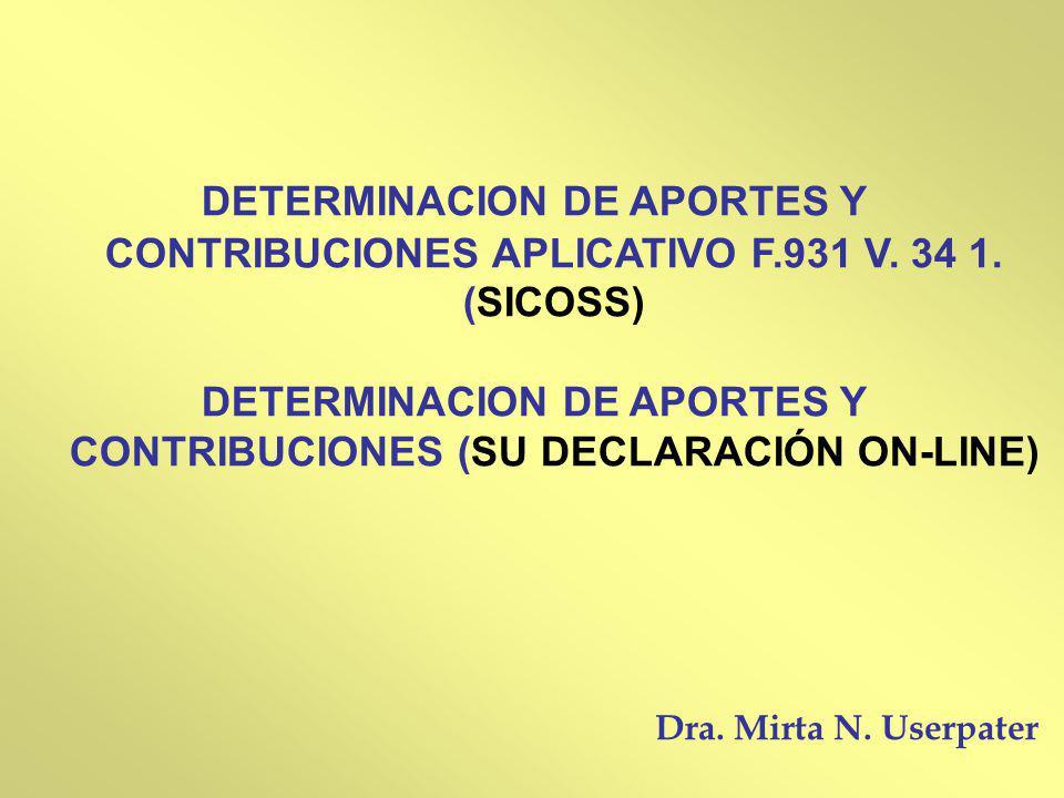 DETERMINACION DE APORTES Y CONTRIBUCIONES (SU DECLARACIÓN ON-LINE)