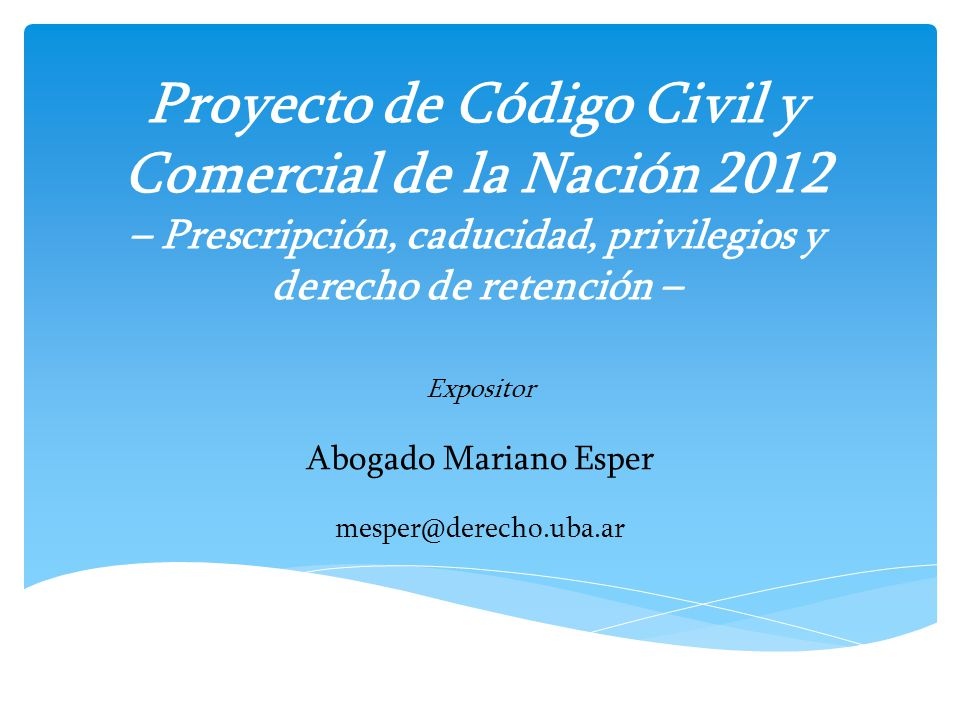 Expositor Abogado Mariano Esper mesper@derecho.uba.ar