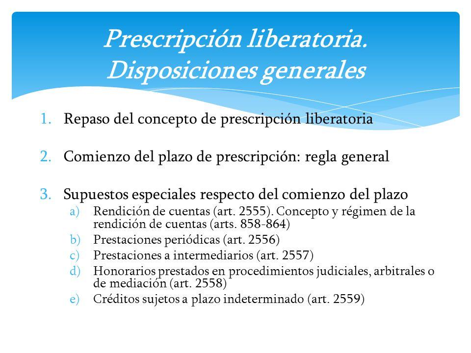 Prescripción liberatoria. Disposiciones generales