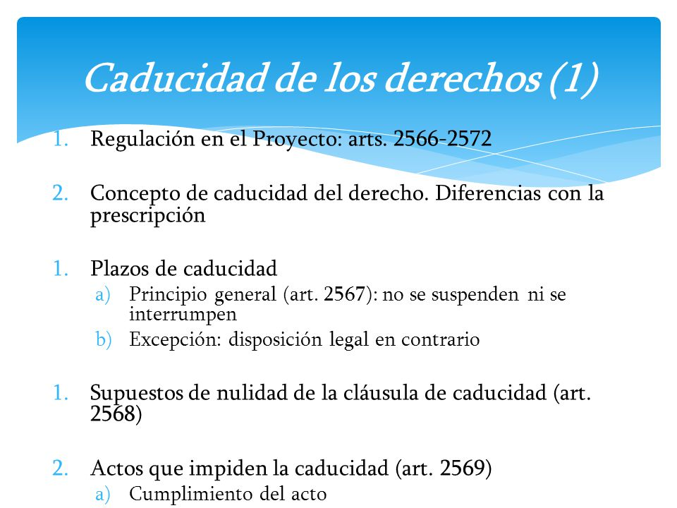 Caducidad de los derechos (1)