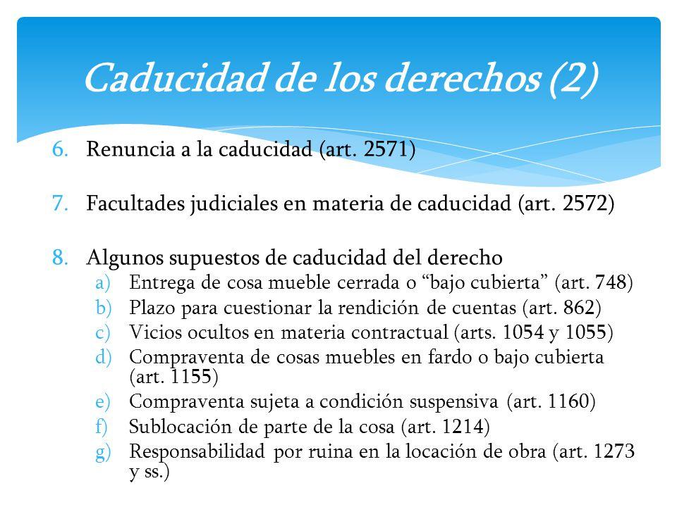 Caducidad de los derechos (2)