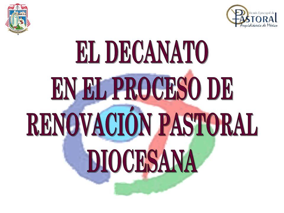 EL DECANATO EN EL PROCESO DE RENOVACIÓN PASTORAL DIOCESANA
