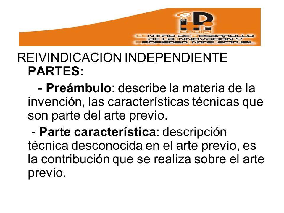 REIVINDICACION INDEPENDIENTE PARTES: