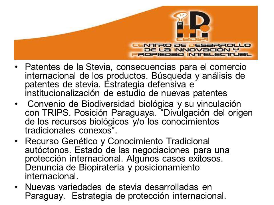 Patentes de la Stevia, consecuencias para el comercio internacional de los productos. Búsqueda y análisis de patentes de stevia. Estrategia defensiva e institucionalización de estudio de nuevas patentes