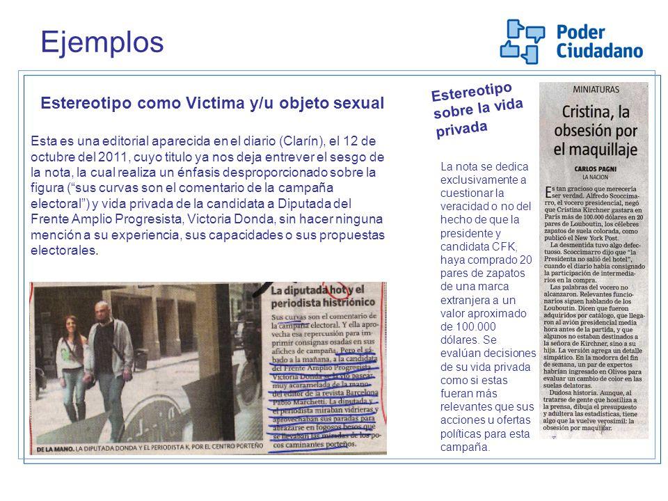 Ejemplos Estereotipo como Victima y/u objeto sexual