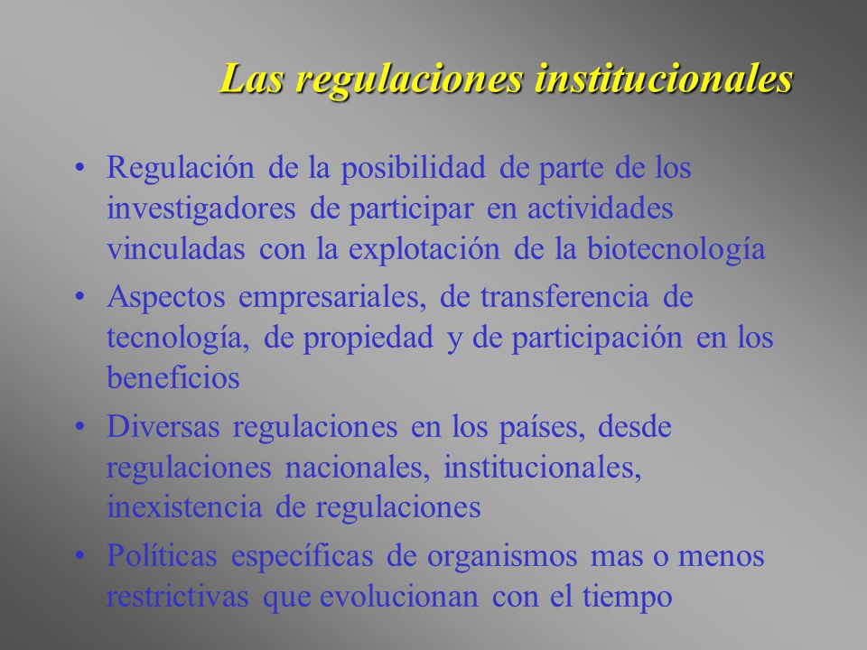 Las regulaciones institucionales