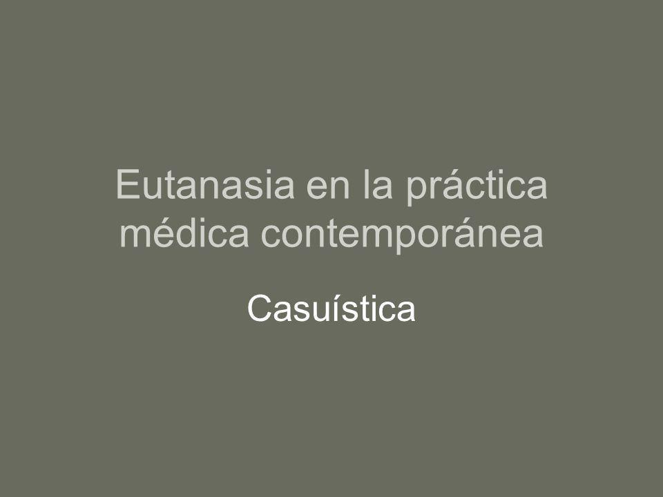 Eutanasia en la práctica médica contemporánea