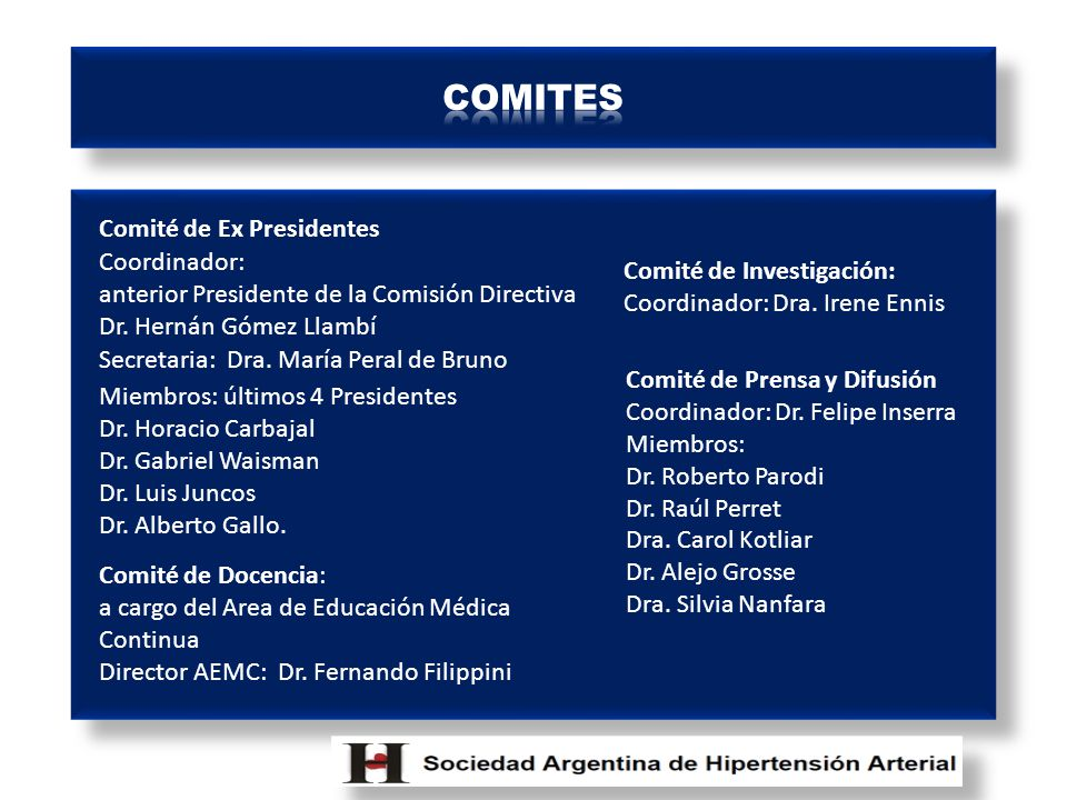 COMITES Comité de Ex Presidentes Coordinador: