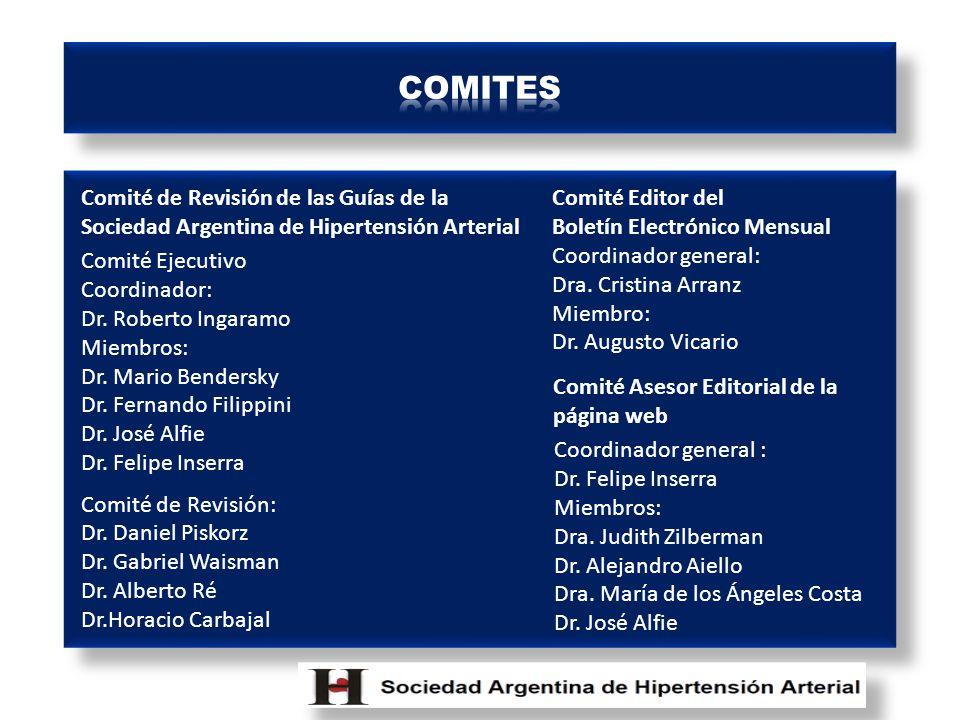 COMITES Comité de Revisión de las Guías de la Sociedad Argentina de Hipertensión Arterial. Comité Editor del.