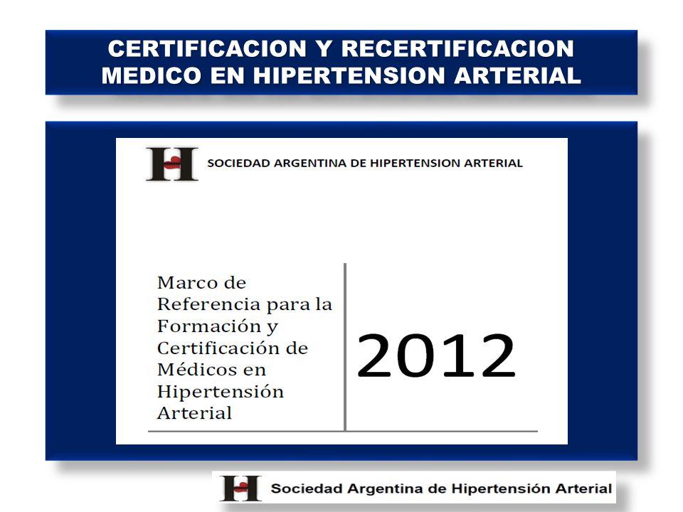 CERTIFICACION Y RECERTIFICACION MEDICO EN HIPERTENSION ARTERIAL