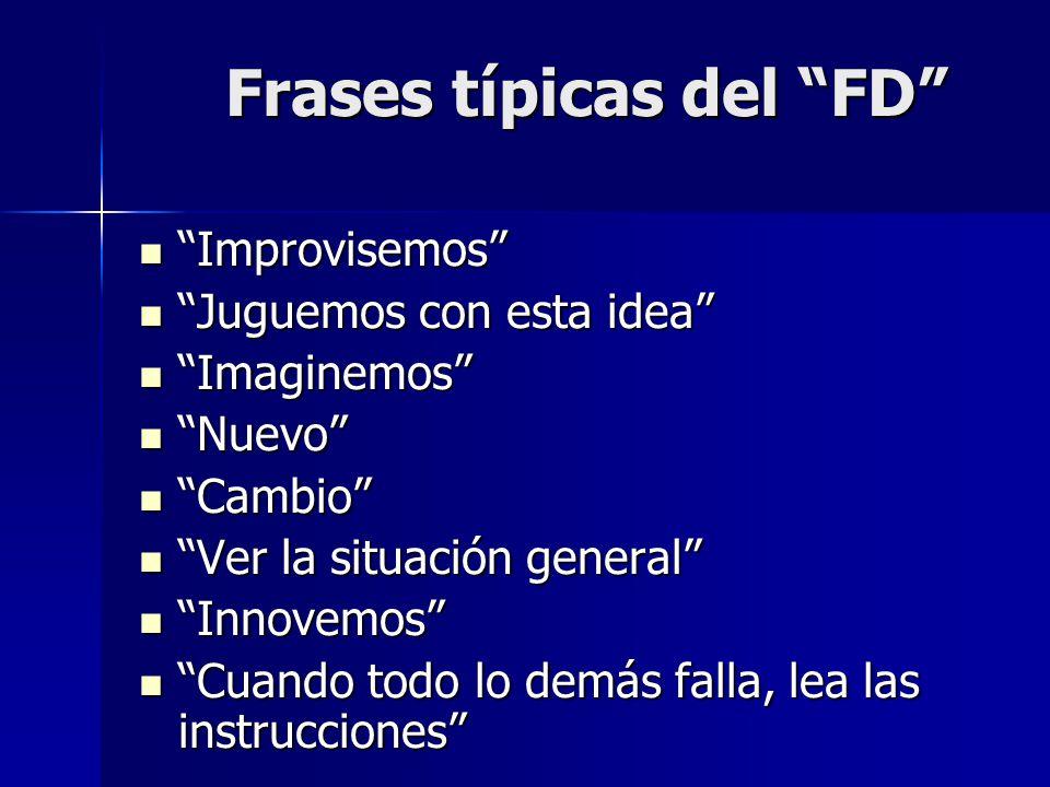 Frases típicas del FD
