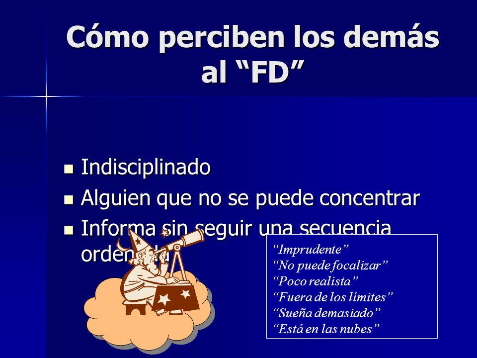 Cómo perciben los demás al FD