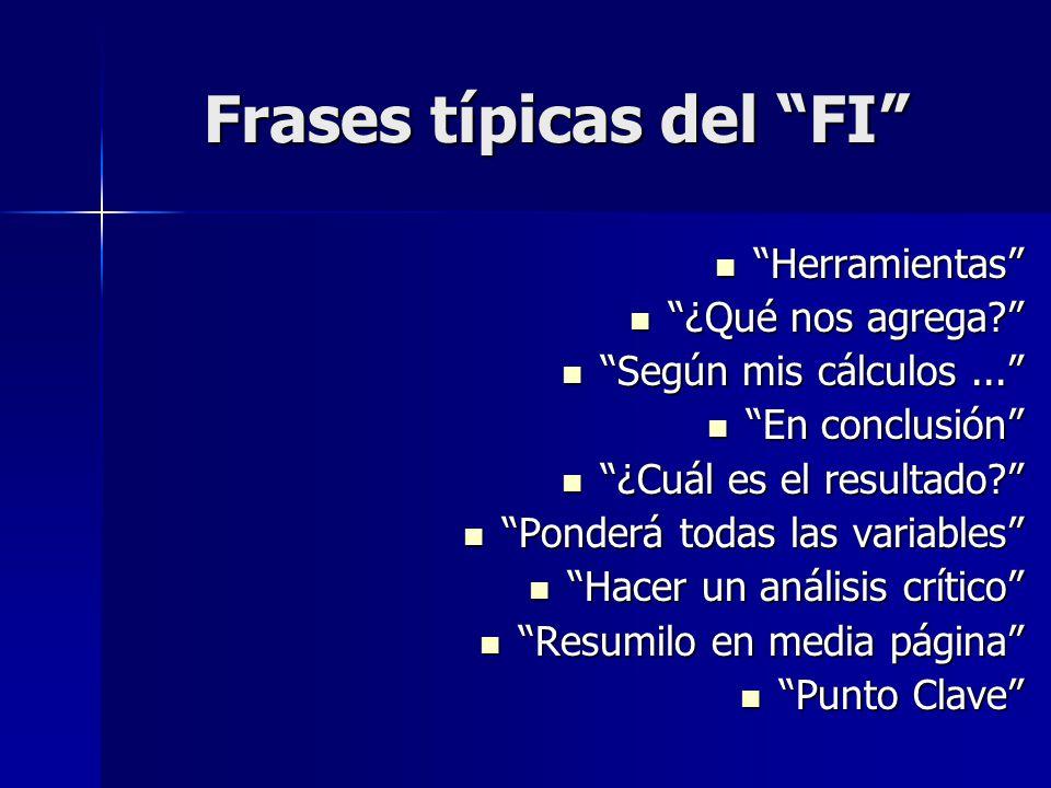 Frases típicas del FI