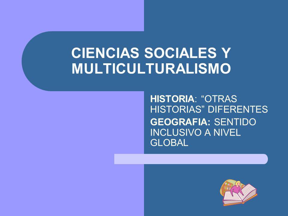 CIENCIAS SOCIALES Y MULTICULTURALISMO