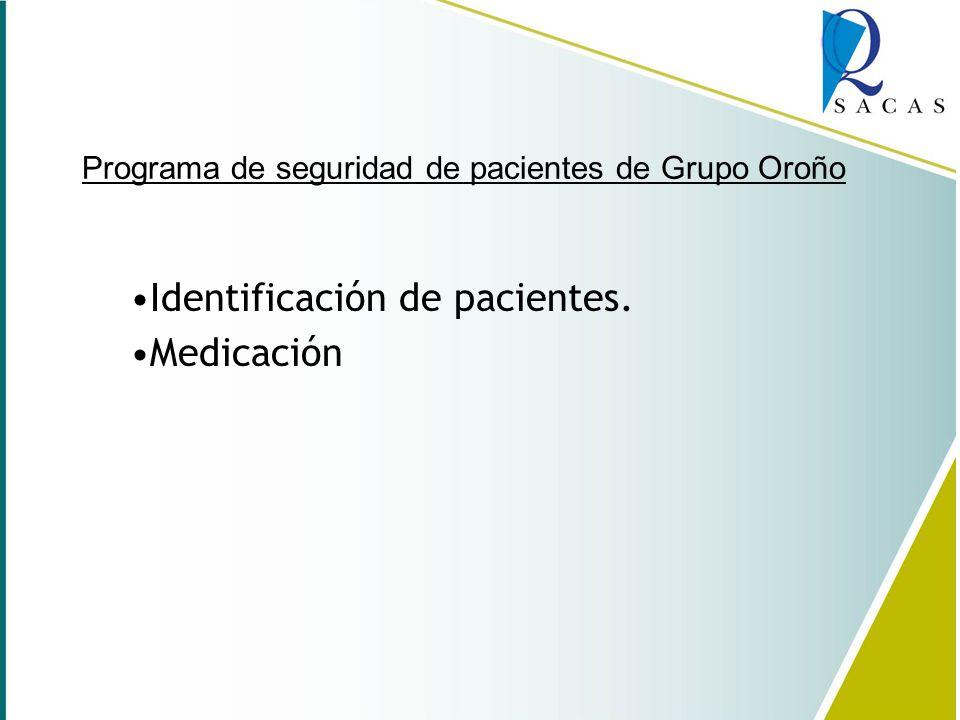 Programa de seguridad de pacientes de Grupo Oroño