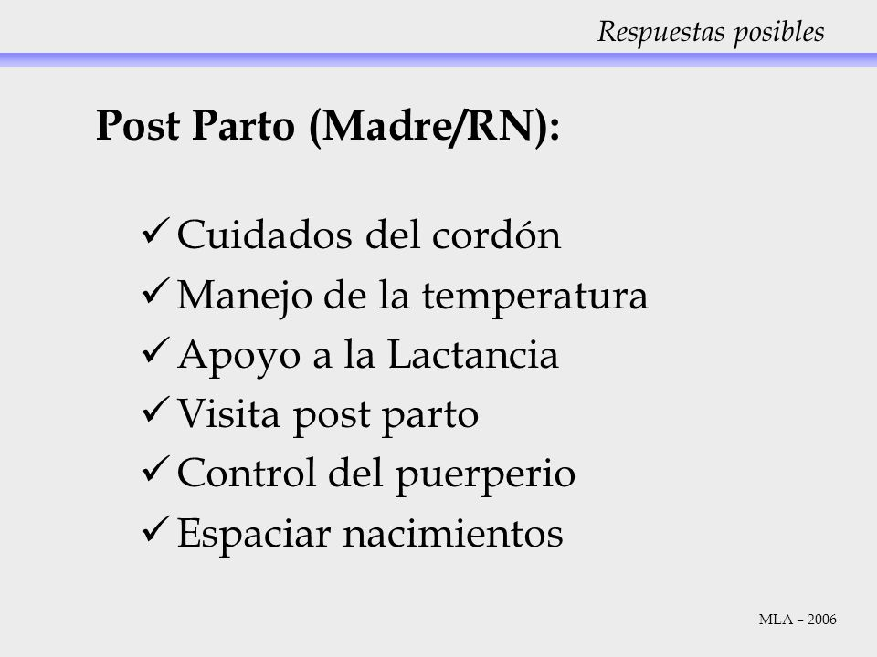 Post Parto (Madre/RN):