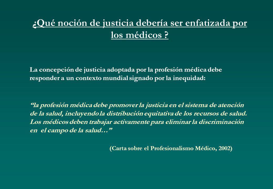 ¿Qué noción de justicia debería ser enfatizada por los médicos