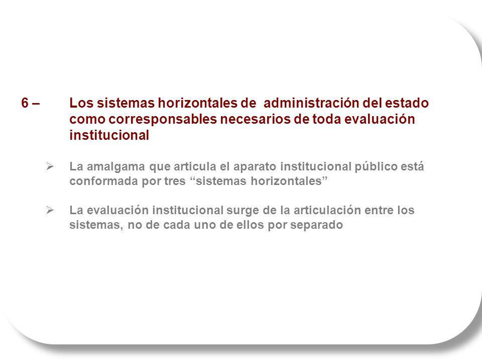 6 –. Los sistemas horizontales de administración del estado