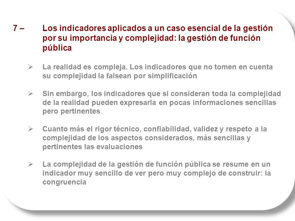 7 –. Los indicadores aplicados a un caso esencial de la gestión