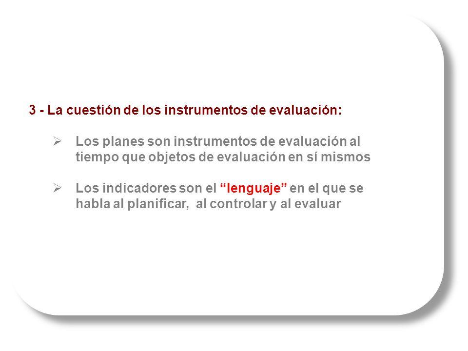 3 - La cuestión de los instrumentos de evaluación: