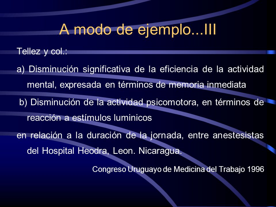 A modo de ejemplo...III Tellez y col.: