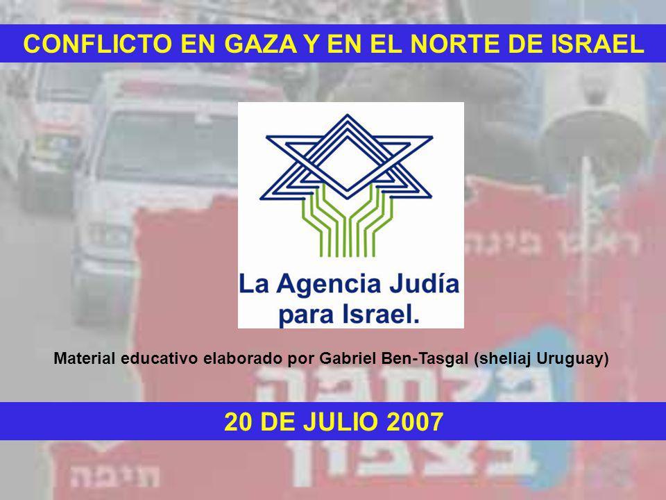CONFLICTO EN GAZA Y EN EL NORTE DE ISRAEL 20 DE JULIO 2007