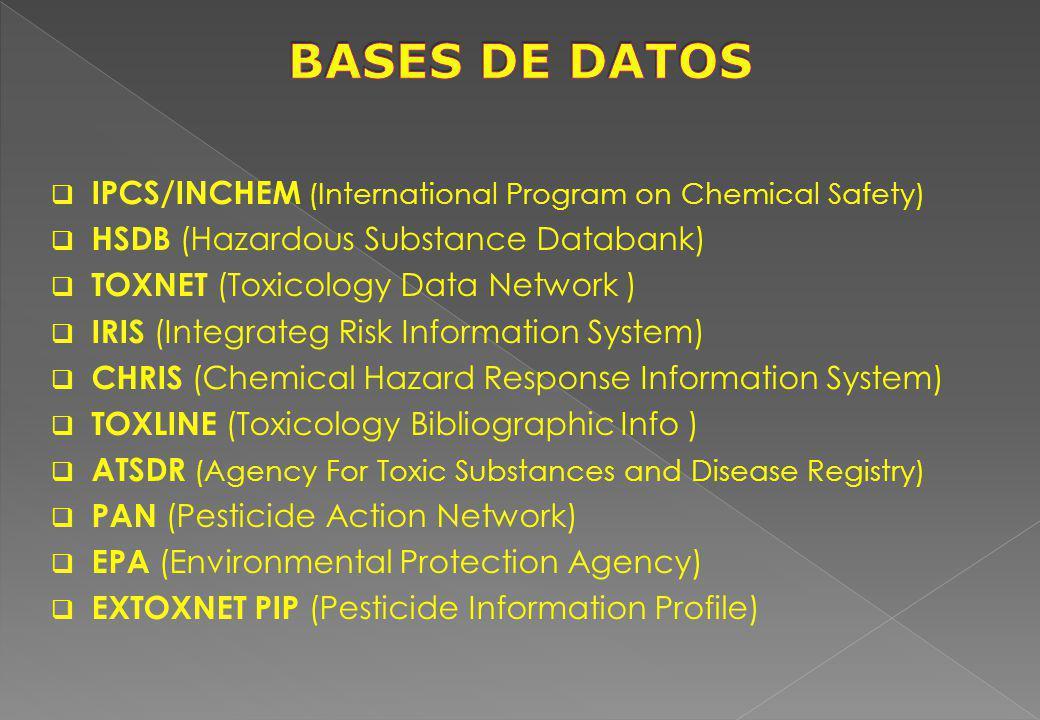 BASES DE DATOS IPCS/INCHEM (International Program on Chemical Safety)
