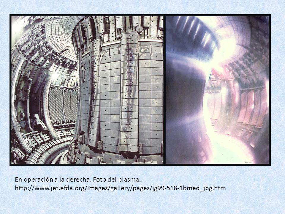 En operación a la derecha. Foto del plasma. http://www. jet. efda