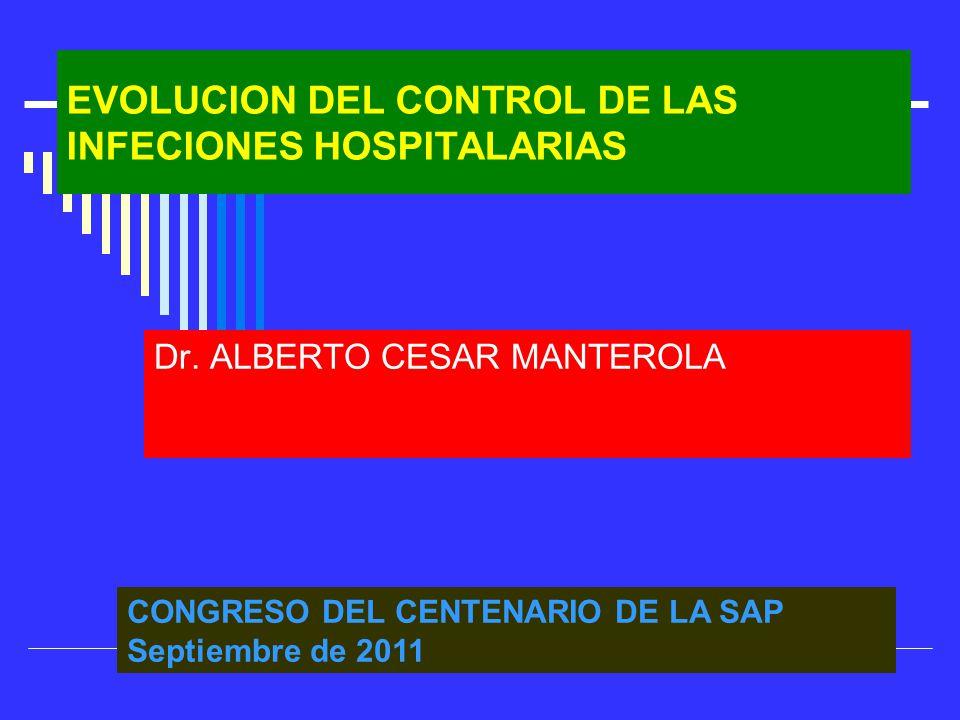EVOLUCION DEL CONTROL DE LAS INFECIONES HOSPITALARIAS