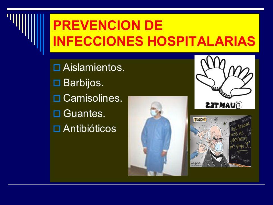 PREVENCION DE INFECCIONES HOSPITALARIAS