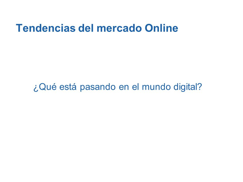 Tendencias del mercado Online