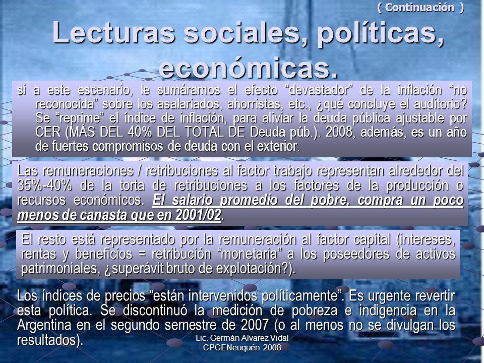 ( Continuación ) Lecturas sociales, políticas, económicas.