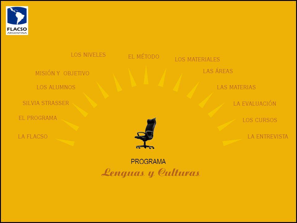 Lenguas y Culturas PROGRAMA LOS NIVELES EL MÉTODO LOS MATERIALES