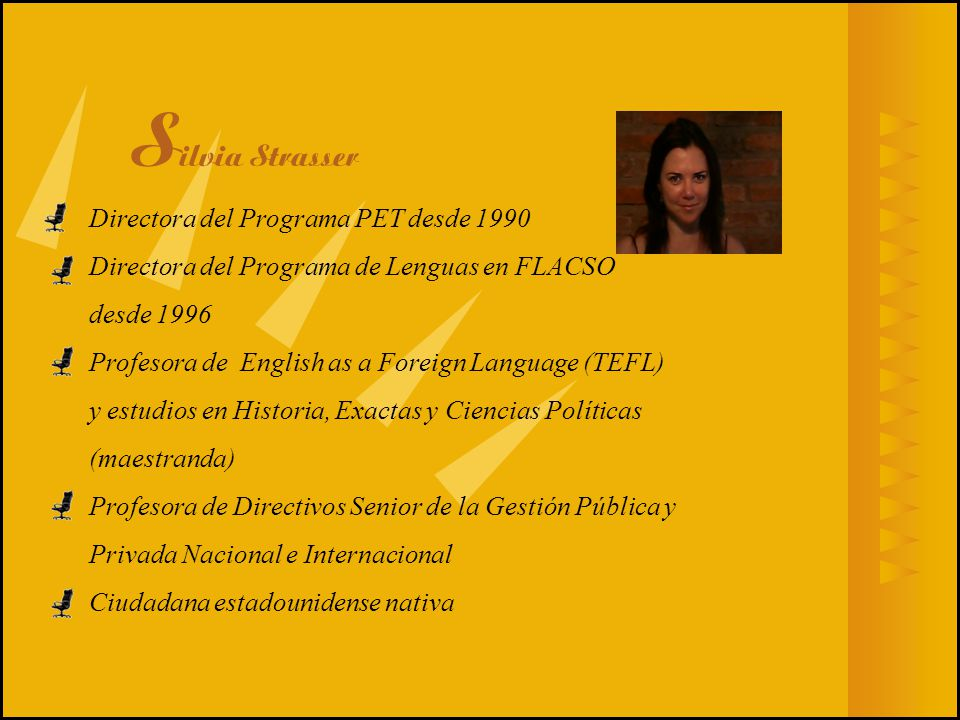 Silvia Strasser Directora del Programa PET desde 1990