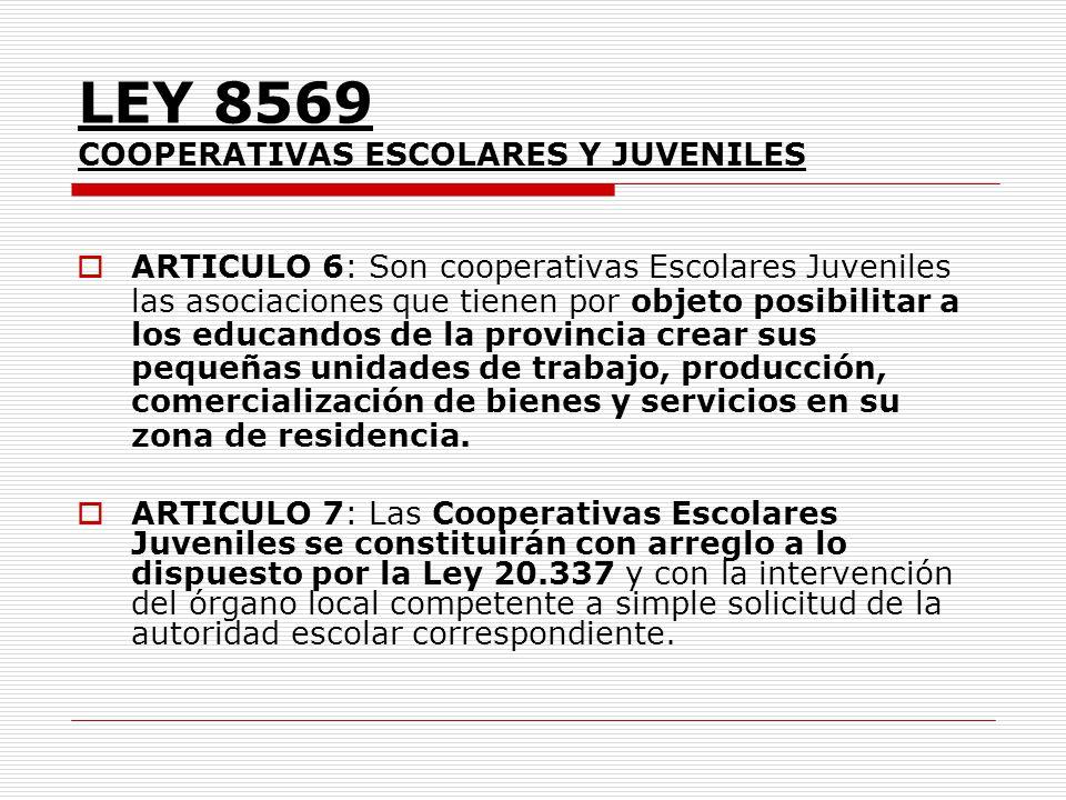 LEY 8569 COOPERATIVAS ESCOLARES Y JUVENILES