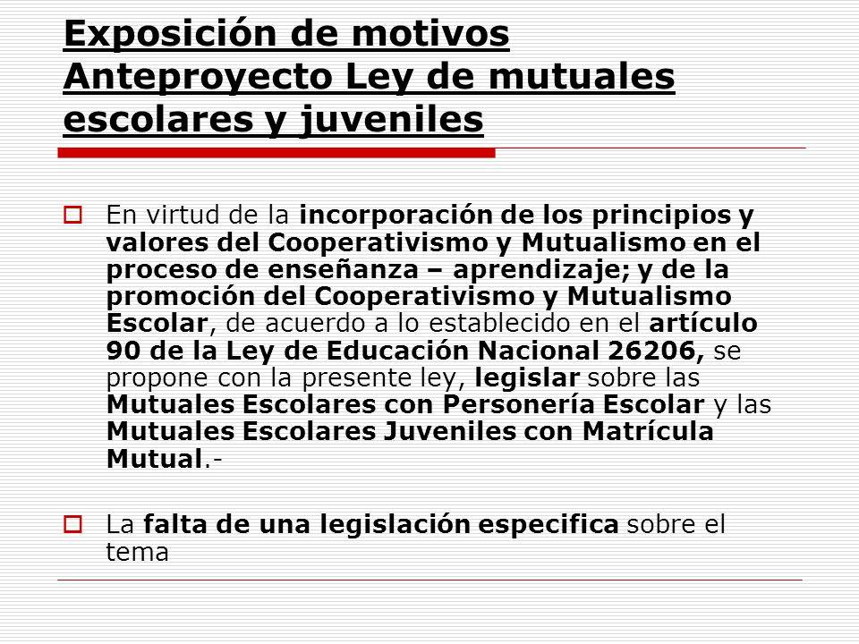 Exposición de motivos Anteproyecto Ley de mutuales escolares y juveniles