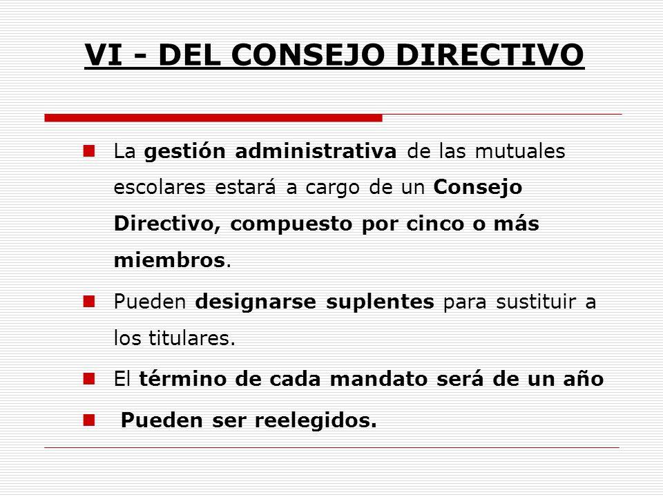 VI - DEL CONSEJO DIRECTIVO