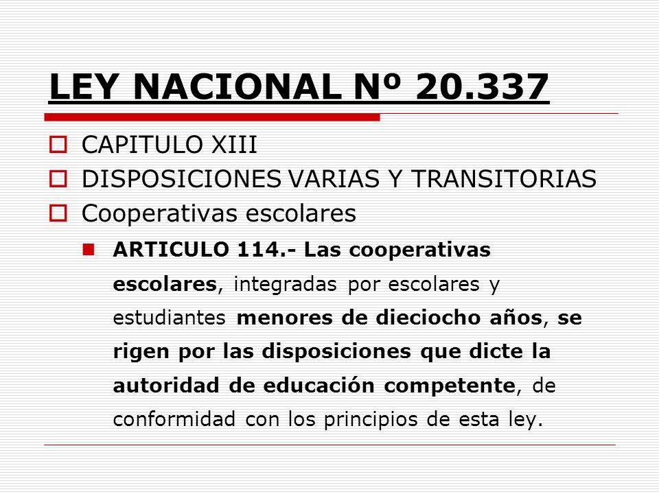LEY NACIONAL Nº 20.337 CAPITULO XIII