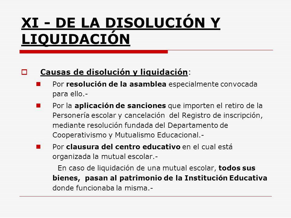 XI - DE LA DISOLUCIÓN Y LIQUIDACIÓN