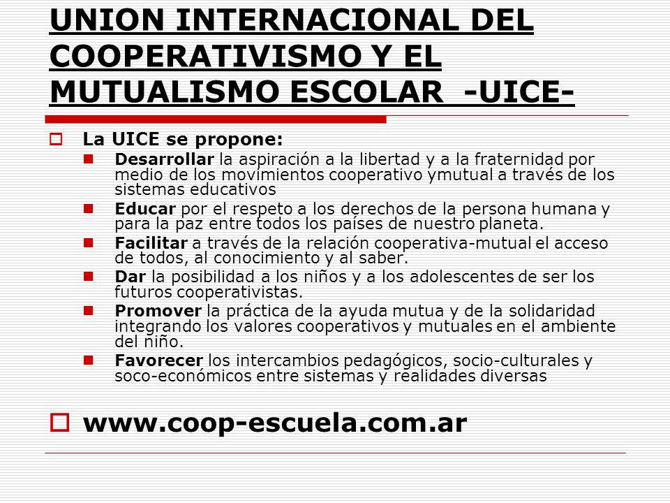 UNION INTERNACIONAL DEL COOPERATIVISMO Y EL MUTUALISMO ESCOLAR -UICE-
