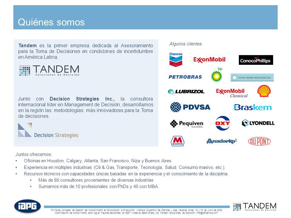 Quiénes somos Tandem es la primer empresa dedicada al Asesoramiento para la Toma de Decisiones en condiciones de incertidumbre en América Latina.