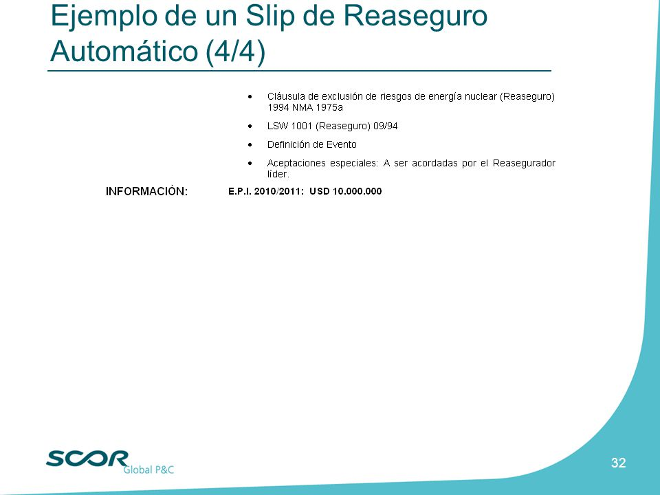 Ejemplo de un Slip de Reaseguro Automático (4/4)