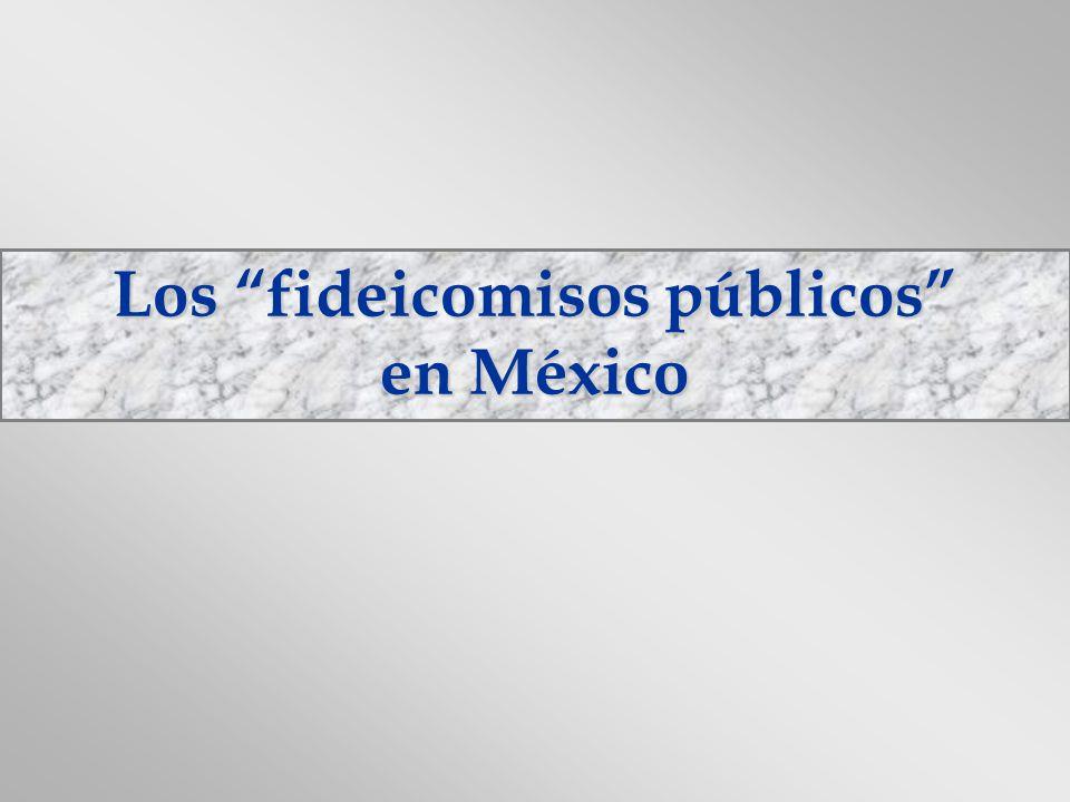 Los fideicomisos públicos en México