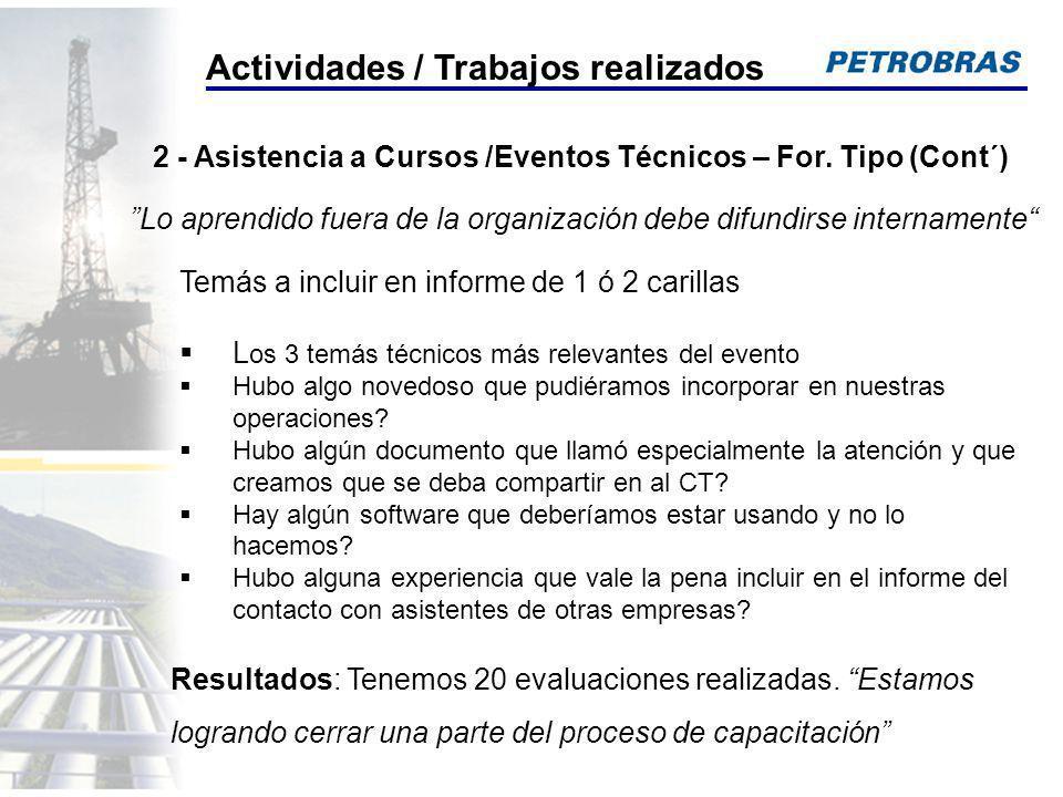 2 - Asistencia a Cursos /Eventos Técnicos – For. Tipo (Cont´)