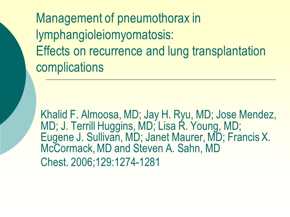 Management of pneumothorax in lymphangioleiomyomatosis: Effects on recurrence and lung transplantation complications