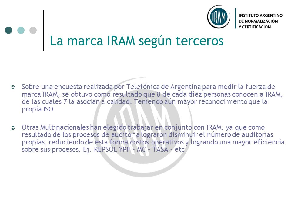 La marca IRAM según terceros