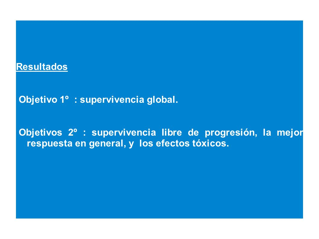 Objetivo 1º : supervivencia global.