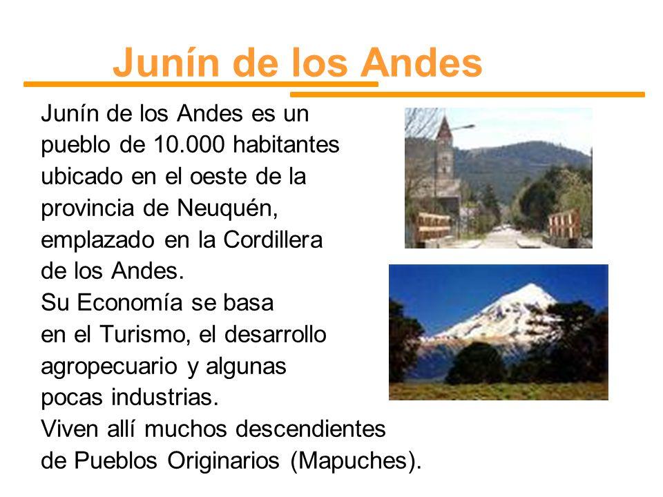 Junín de los Andes Junín de los Andes es un