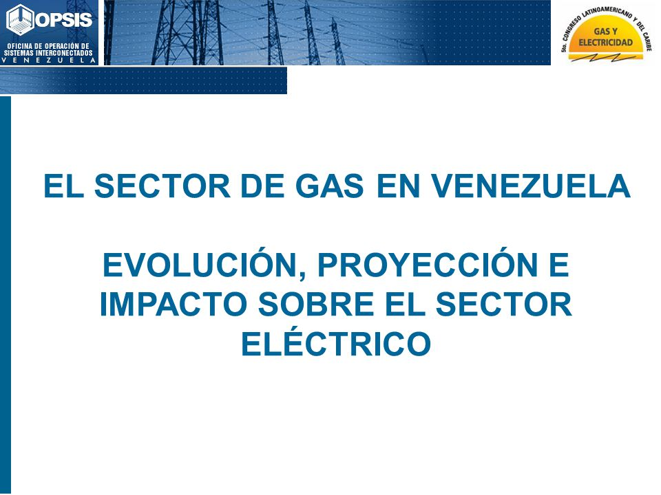 EL SECTOR DE GAS EN VENEZUELA